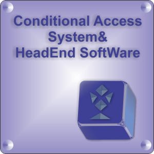 Conditional Access System & HeadEnd SoftWare